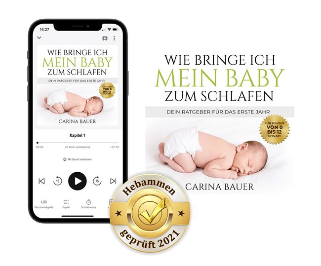 Carina Bauer - Wie bringe ich mein Baby zum Schlafen - Hörbuch - Hebamme